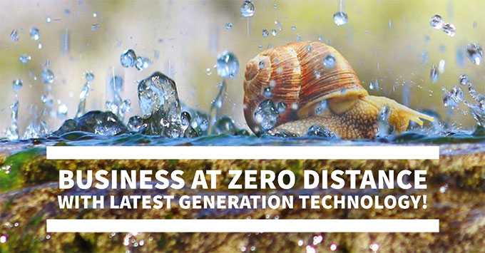 Business at zero distance with latest generation technology!