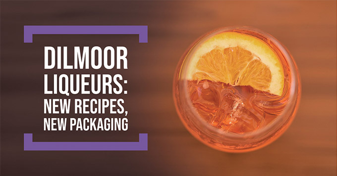 Dilmoor liqueurs: new recipes, new packaging